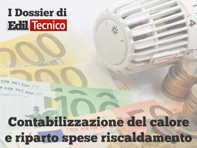 Contabilizzazione del calore nei condomini: online il dossier di Ediltecnico