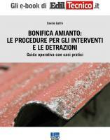 Bonifica Amianto: le procedure per gli interventi e le detrazioni