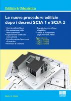 Le nuove procedure edilizie dopo i decreti SCIA 1 e SCIA 2