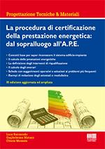 La procedura di certificazione della prestazione energetica: dal sopralluogo all'a.P.E.