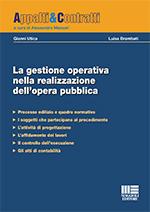 La gestione operativa nella realizzazione dell'opera pubblica
