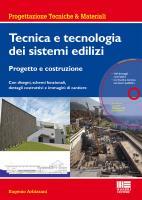 Tecnica e tecnologia dei sistemi edilizi
