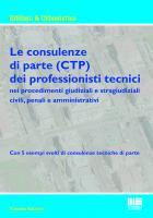 Le consulenze di parte (CTP) dei professionisti tecnici