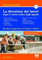 La Direzione dei Lavori dopo il nuovo Codice degli Appalti