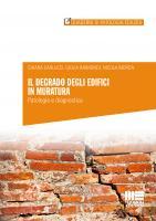 Il degrado degli edifici in muratura
