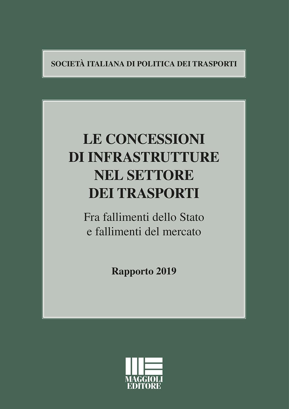 Le concessioni di infrastrutture nel settore dei trasporti