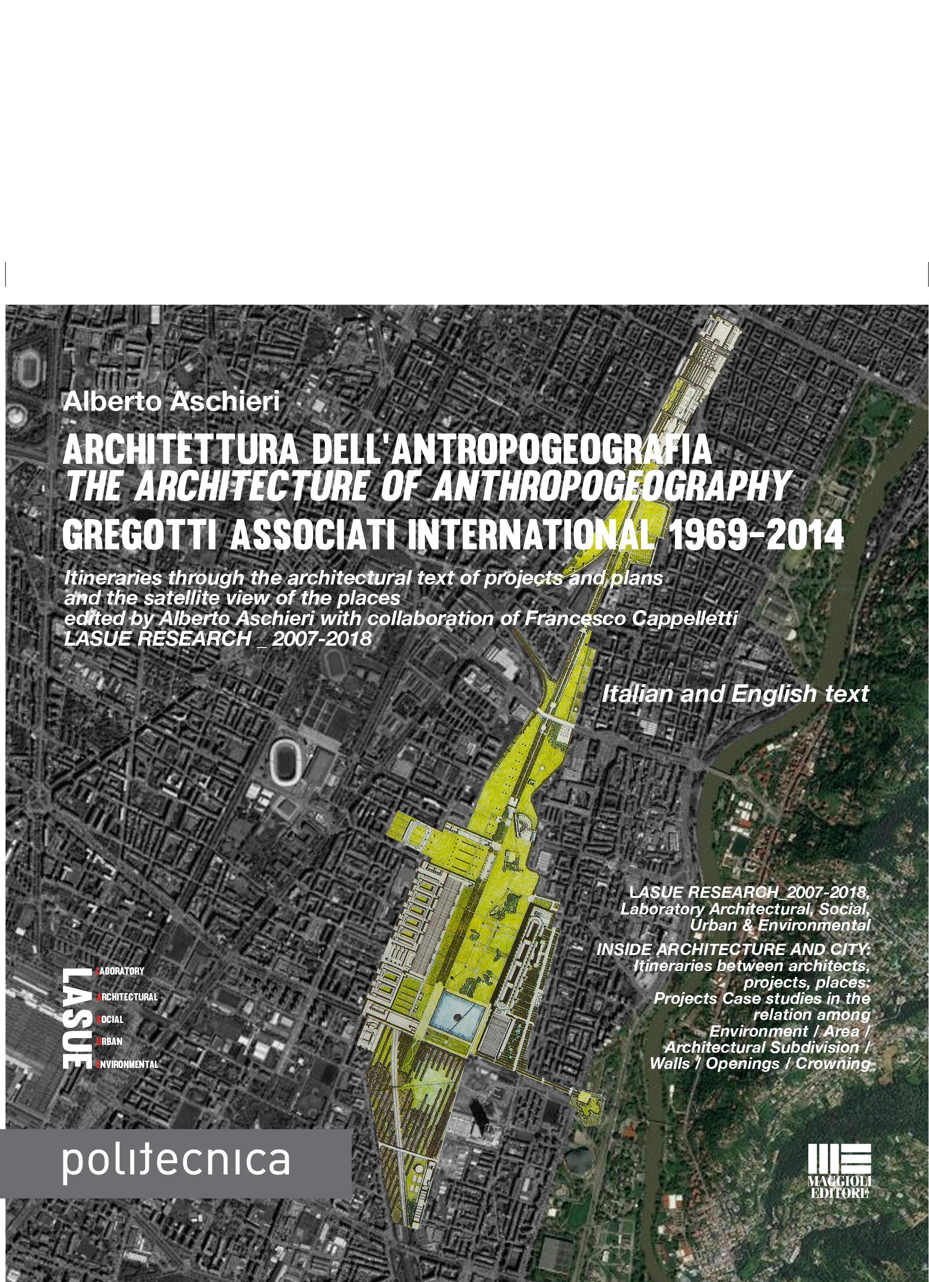 Architettura dell'antropogeografia - The Architecture of Anthropogeography