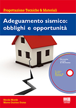 Adeguamento sismico: obblighi e opportunità