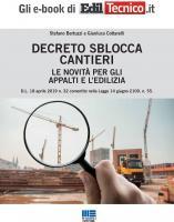Decreto Sblocca Cantieri: le novità per gli appalti e l'edilizia
