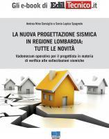 La nuova progettazione sismica in Regione Lombardia: tutte le novità