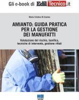 Amianto: Guida pratica per la gestione dei manufatti